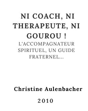 Ni coach, ni thérapeute, ni gourou !